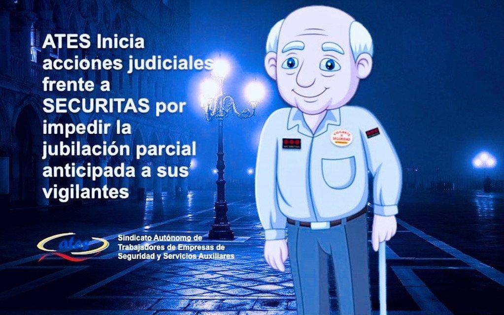 ATES inicia acciones judiciales frente a SECURITAS por impedir la jubilación parcial anticipada a sus vigilantes.